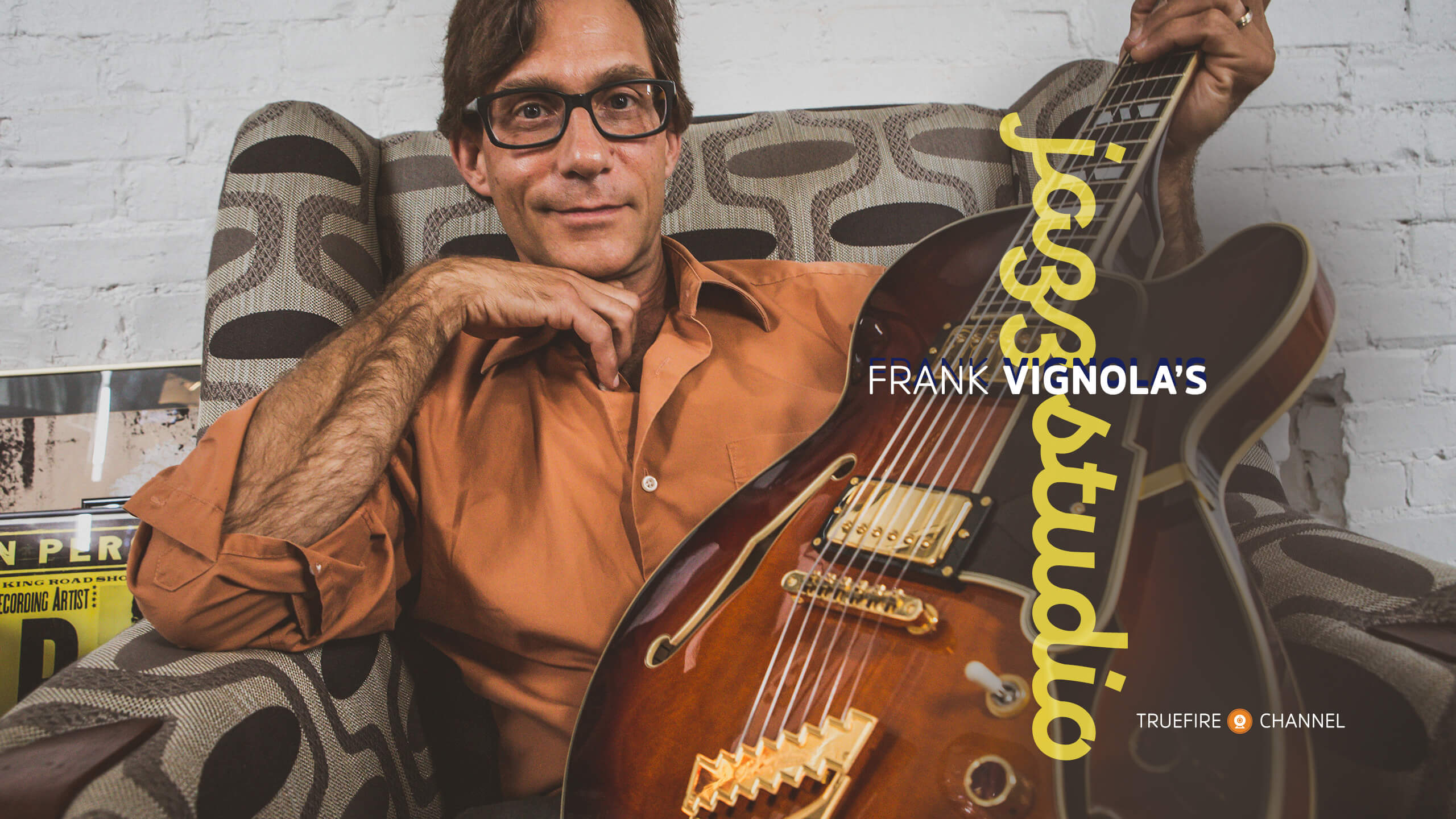 What's New - Frank Vignola's Jazz Studio - Channels - TrueFire